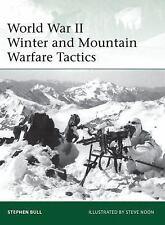 Elite: World War II Winter and Mountain Warfare Tactics 193 by Stephen Bull (20…