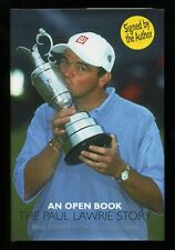 An Open Book: The Paul Lawrie Story; SIGNED 1st/1st