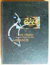 Les vitraux Mirande. Claude Peyroutet. Elytis 2001. ex de S.P.