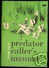 PROTEKTOR MODEL - PREDATOR HUNTING MANUAL BY RAY WEAVER