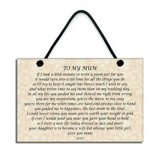 To My Mum On My Wedding Day Mother Of The Bride Gift Wedding Plaque/Sign 317