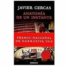 Anatomia de un instante Anatomy of a Moment by Javier Cercas (2010, Paperback)