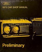 1973 Ford Preliminary Shop Manual Mustang Torino Ranchero Thunderbird Lincoln