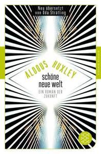 Schöne Neue Welt | Aldous Huxley | 2018 | deutsch | NEU | Brave new World