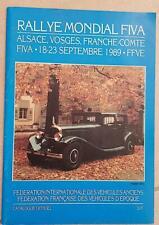 RALLYE MONDIAL FIVA. Alsace, Vosges, Franche comté 18-23 septembre 1989. FFVE.