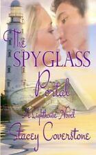 The Spyglass Portal : A Lighthouse Novel by Stacey Coverstone (2013, Paperback)