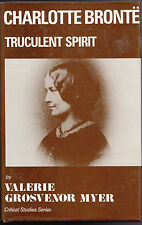 Charlotte Bronte: Truculent Spirit - Valerie Myer, 1987, Critical Studies Series