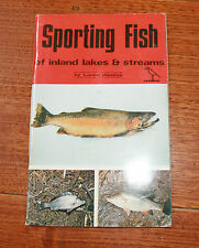Sporting Fish Of Inland Lakes & Streams - Lance Wedlick - Fishing