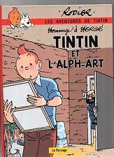 Tintin et l'Alph-Art + 2 histoires. Rodier & Hergé. Edition couleurs 2016.