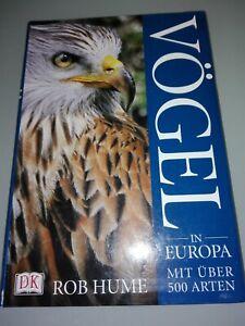 VÖGEL in EUROPA - mit über 500 Arten - Rob Hume - 1800 Fotos - TOP!!!