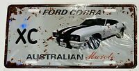 FORD COBRA XC AUSSIE MUSCLE CAR TIN LICENCE PLATE 30 x 15cm BAR- MAN SHED-GARAGE