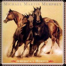 America's Horses by Michael Martin Murphey (CD, Dec-2011, Rockbeat Records)
