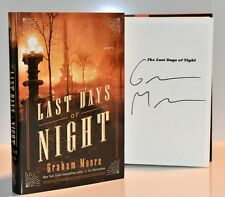 ***SIGNED 1st Print/Ed*** THE LAST DAYS OF NIGHT by Graham Moore (NEW HB) COA