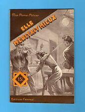 ►FERENCZI - MON ROMAN POLICIER N°419 - ELLE MERITAIT MIEUX - RAOUL BORJACK -1956