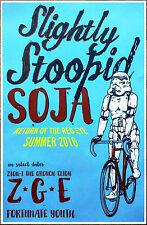 SLIGHTLY STOOPID | SOJA 2016 Ltd Ed New RARE Tour Poster +FREE Rock Poster!