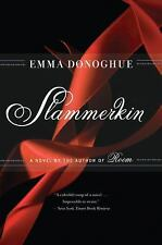 SLAMMERKIN BOOK Emma Donoghue 1700's Prostitution NEW UNREAD FAST SHIPPING GREAT