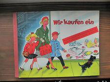 Wir kaufen ein - Suse Duken-Dingler (Text); Lotte Oldenburg-Wittig (Bilder) RAR!