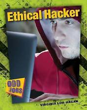 NEW Ethical Hacker (Odd Jobs) by Virginia Loh-Hagan Edd