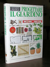 C917_PROGETTARE IL GIARDINO, Enciclopedia Pratica, J.Brookes - Mondadori 1998