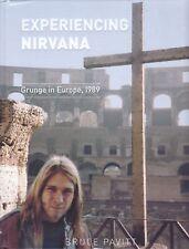 EXPERIENCING NIRVANA: GRUNGE IN EUROPE 1989 mudhoney tad kurt cobain piper club