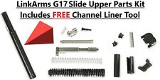 Glock 17 Slide Upper parts kit FREE Channel Liner Tool G17 G22 FREE SHIPPING