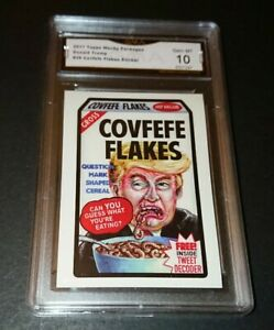 2017 Topps Wacky Packages Donald Trump #29 Covfefe Flakes GMA Graded Gem Mt 10