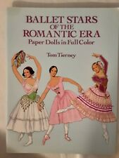 Ballet Stars of the Romantic Era Paper Dolls by Tom Tierney - Uncut