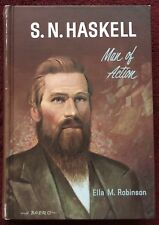 S N Haskell Man of Action by Ella M Robinson 1967 Review and Herald HB 256 Pages
