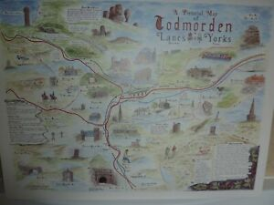75CM BY 55.5CM PRINTED PICTORIAL MAP OF TODMORDEN LANCS/YORKS BY GEOFFREY DAWSON