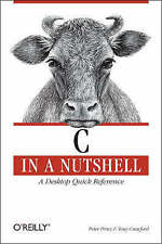 C in a Nutshell by Tony Crawford, Peter Prinz (Paperback, 2006)