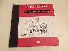 LISA - LOUP ET LE CONTEUR conte écrit et illustré par MYLENE FARMER - E.O. 2003