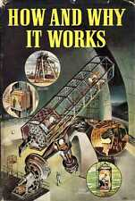 Anon HOW AND WHY IT WORKS 1948 Hardback BOOK