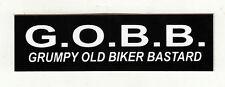 G.O.B.B. GRUMPY OLD BIKER B-----D HELMET STICKER