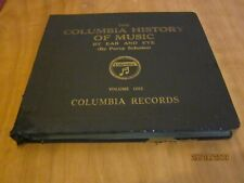 THE COLUMBIA HISTORY OF MUSIC VOLS 1&2 PERCY SCHOLES - 16 RECORD SHELLAC SET