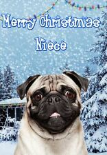 Pug  PIDXM71 A5 Xmas Greeting Card Personalised Niece Christmas card