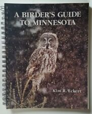 A Birder's Guide to Minnesota County by County KIM R. ECKERT over 200 MAPS