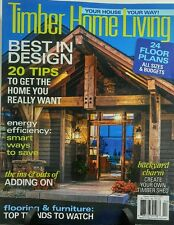 Timber Home Living April 2017 Best in Design Floor Plans Tips FREE SHIPPING sb