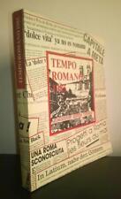 Tempo Romano. Roma allo specchio della stampa italiana ed estera nel 1985