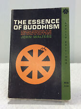 THE ESSENCE OF BUDDHISM By John Walters, 1964