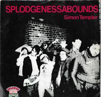 "SPLODGENESSABOUNDS * SIMON TEMPLER * 7"" SINGLE DERAM BUM 1 PLAYS GREAT"