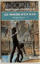 (FN968) ANTICIPATION FLEUVE NOIR  ? N° 1805 - LE MONDE D'EN BAS