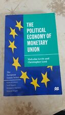 The Political Economy of Monetary Union by Malcolm S. Levitt, Christopher Lord …