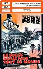 FICHE CINEMA : LE SOLEIL BRILLE POUR TOUT LE MONDE - Winninger,Whelan,Ford 1953