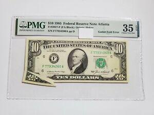 1985 $10 Federal Reserve Note Atlanta  FR2027-F PMG 35 EPQ Gutter Fold Error