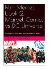 Film Memes, Marvel Comics vs DC Universe: Film Memes Book 2. Marvel Comics vs...