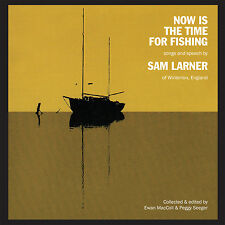 Sam Larner – Now Is The Time For Fishing CD