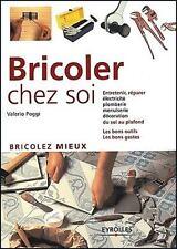 Bricoler chez soi par Valerio Poggi