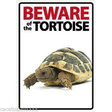 NOVELTY:  BEWARE OF THE TORTOISE  INTERNAL/EXTERNAL SIGN