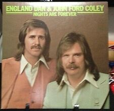 ENGLAND DAN & JOHN FORD COLEY Nights Are Forever Album Released 1976 Vinyl USA