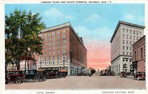 Wausau WI Third & Scott Streets Hotel Wausau & American National Bank Postcard